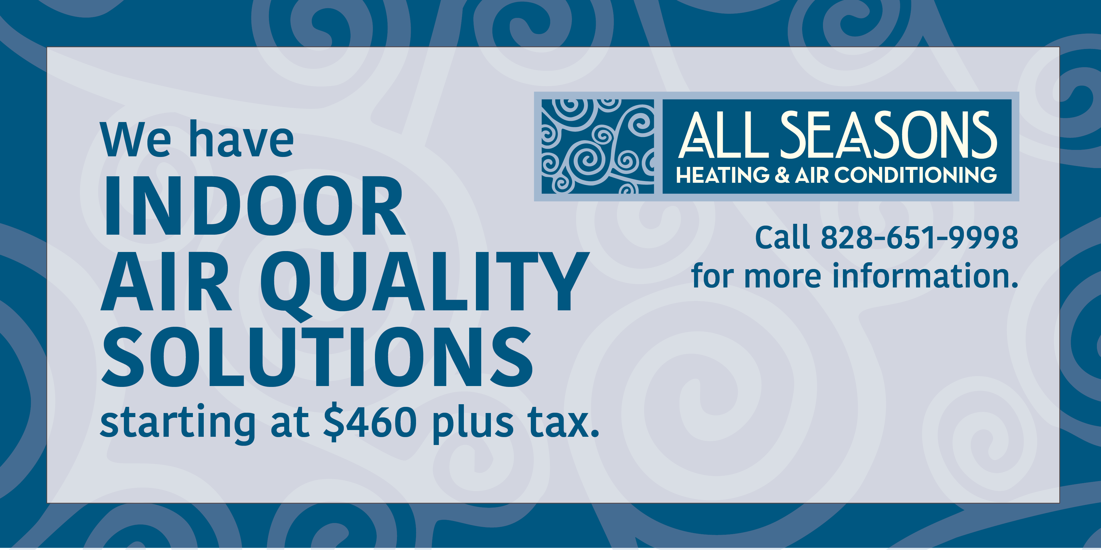 All Season's Heating and Air Conditioning special on indoor air quality.