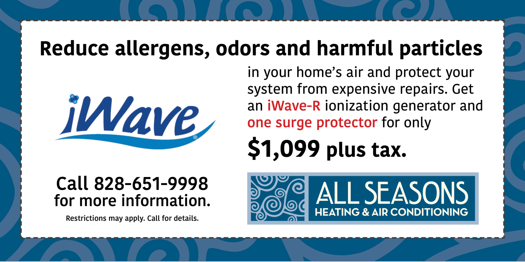 iWave-R and Surge Protector for $1099 plus tax, Indoor Air Quality, IAQ, All Seasons Heating and Air Conditioning
