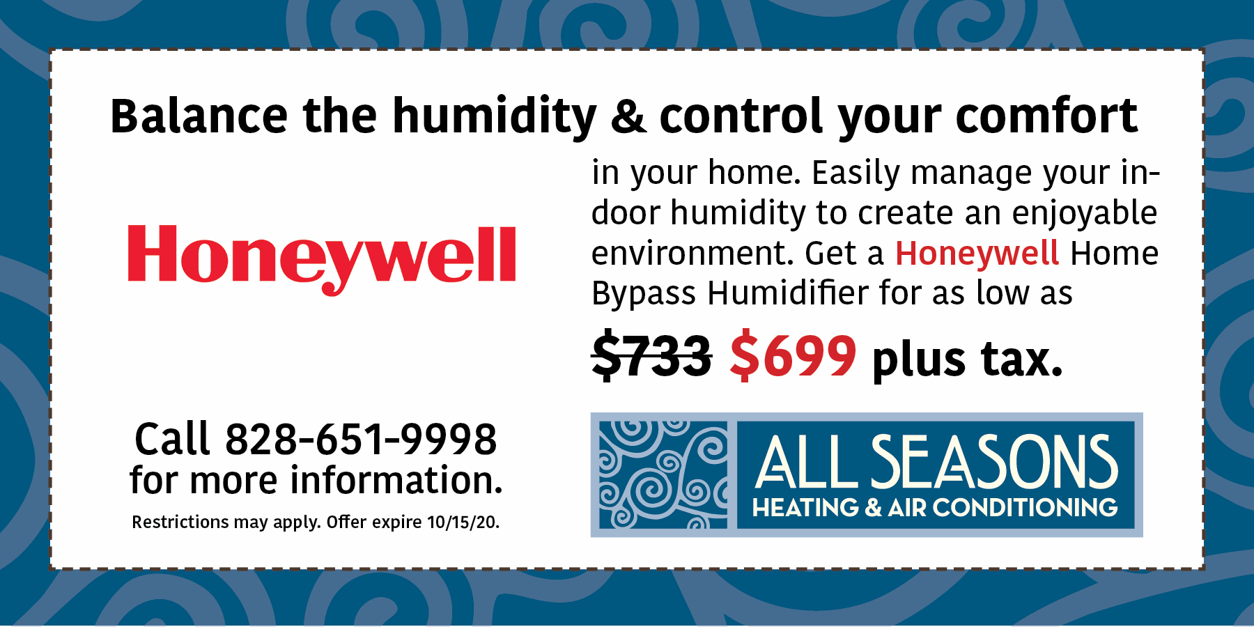 Honeywell Home Bypass Humidifier for as low as $699 plus tax.